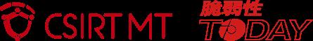 CSIRT MT 脆弱性Today